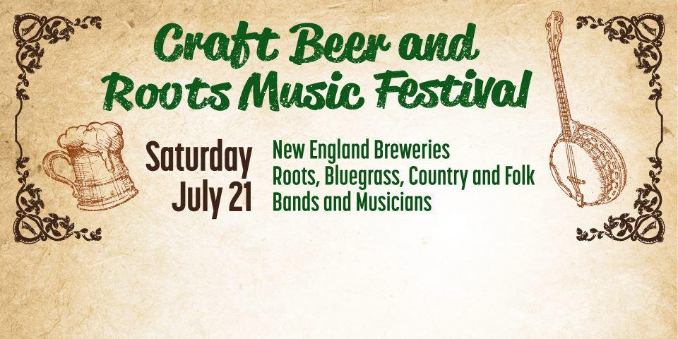 Craft Beer and Roots Music Fest July 21