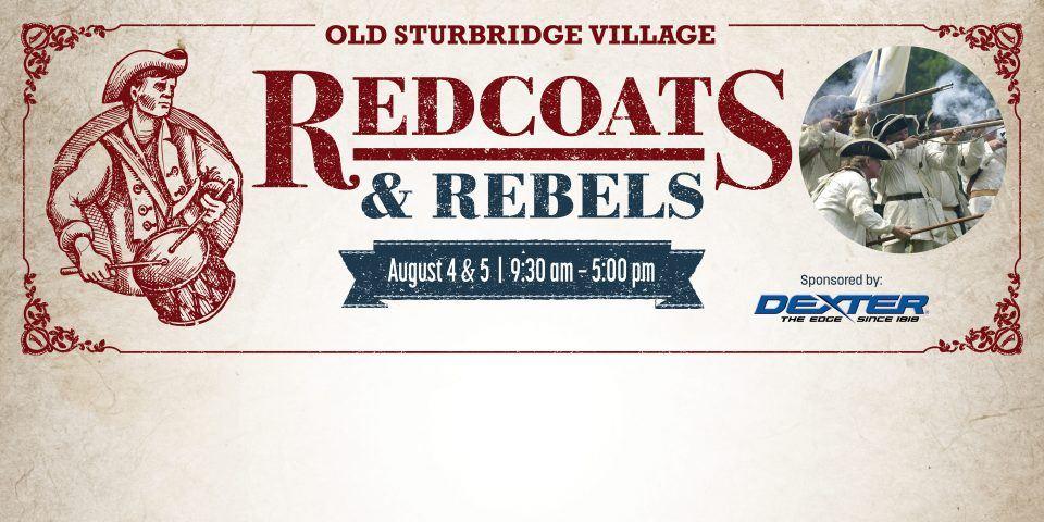 Redcoats & Rebels at Old Sturbridge Village