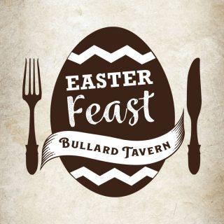 Easter Feast at the Bullard Tavern
