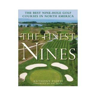 The Finest Nines The Best Nine-Hole Golf Courses in North America Book Cover