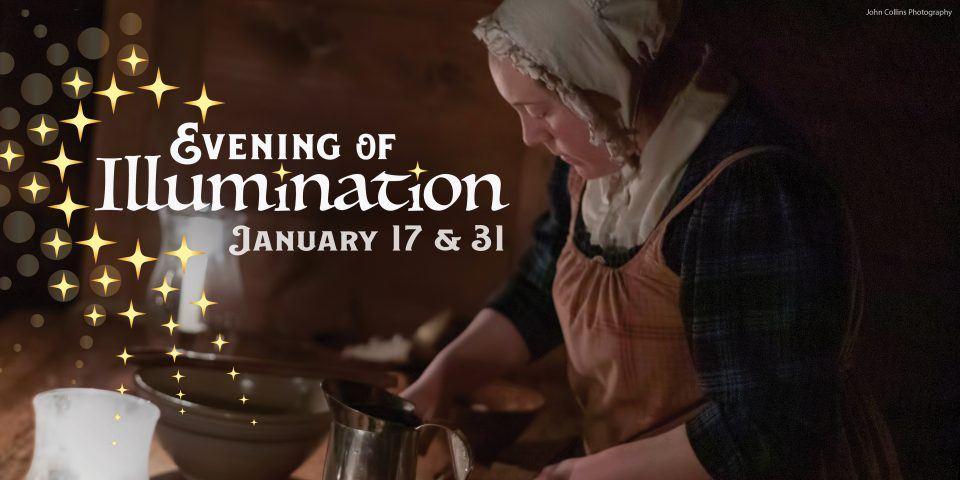 Evening of Illumination: January 17 and 31