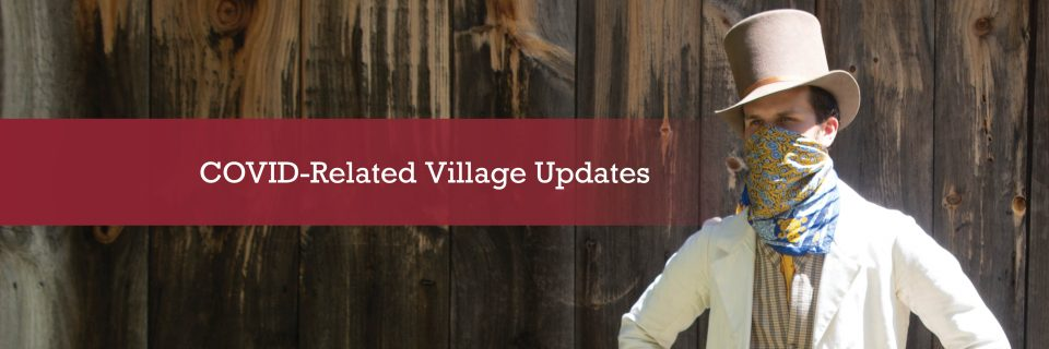 COVID-Related Village Updates