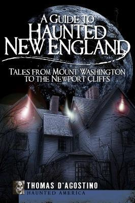 Guide to Haunted New England cover